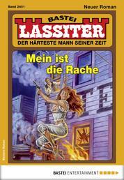 Lassiter 2401 - Western - Mein ist die Rache
