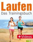 Dr. Lucia Kühner: Laufen - Das Trainingsbuch ★★★★