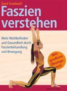 Gerd Gradwohl: Faszien verstehen ★★★★