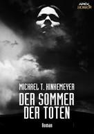 Michael T. Hinkemeyer: DER SOMMER DER TOTEN ★★★★★