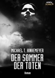 DER SOMMER DER TOTEN - Ein Horror-Roman