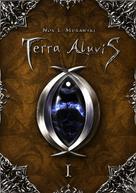 Anna Murawska: Terra Aluvis Vol. 1
