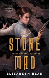 Stone Mad - A Karen Memory Adventure