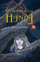 Silvana De Mari: El Caballero de Luz. Hania