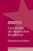 Leo Trotzki: Geschichte der Russischen Revolution