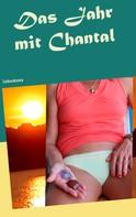 Hans Brühl: Das Jahr mit Chantal