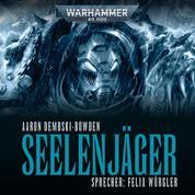 Warhammer 40.000: Night Lords 01 - Seelenjäger