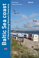 Wolf Karge: Baltic Sea coast of Mecklenburg-Western Pomerania