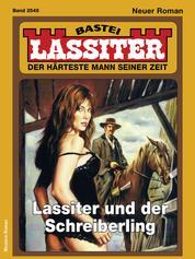 Lassiter 2545 - Western - Lassiter und der Schreiberling