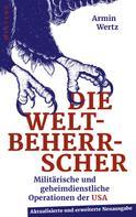 Armin Wertz: Die Weltbeherrscher
