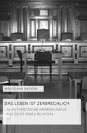 Wolfgang Backen: Das Leben ist zerbrechlich ★★★★★