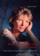Agnes Kauer: Musik - Sehnsucht und Erfüllung