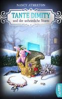 Nancy Atherton: Tante Dimity und der unheimliche Sturm ★★★★