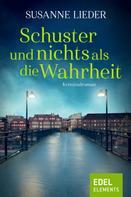 Susanne Lieder: Schuster und nichts als die Wahrheit ★★★★