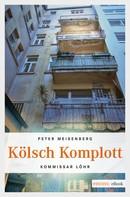 Peter Meisenberg: Kölsch Komplott ★★★★