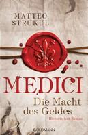 Matteo Strukul: Medici - Die Macht des Geldes ★★★★