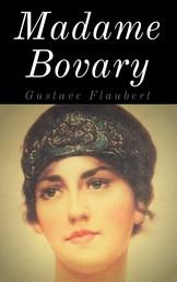 Madame Bovary - Vollständige deutsche Ausgabe