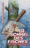 Rainer Mauelshagen: Im Schrei des Fisches