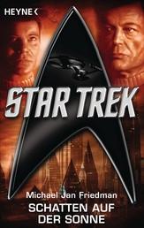 Star Trek: Schatten auf der Sonne - Roman