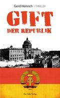 Gerd Henrich: Gift der Republik ★★★★