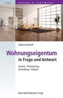 Ulrike Kirchhoff: Wohnungseigentum in Frage und Antwort ★★★★