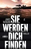 James Rayburn: Sie werden dich finden ★★★★