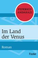 Federico Andahazi: Im Land der Venus
