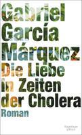 Gabriel García Márquez: Die Liebe in Zeiten der Cholera ★★★★