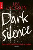 Lisa Jackson: Dark Silence ★★★★