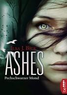 Ilsa J. Bick: Ashes - Pechschwarzer Mond ★★★★★