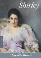 Charlotte Brontë: Shirley (Deutsche Ausgabe)