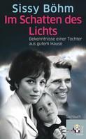Sissy Böhm: Im Schatten des Lichts ★★★