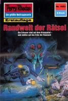 H.G. Ewers: Perry Rhodan 1653: Randwelt der Rätsel ★★★★★