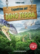 Fabian Lenk: Expedition auf Dino Terra - Sammelband 3 in 1 ★★★★★