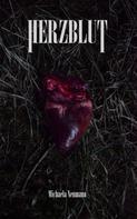 Michaela Neumann: Herzblut