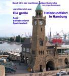 Jörn Hinrich Laue: Die große Hafenrundfahrt in Hamburg – Teil 2