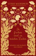 Ottilie Wildermuth: In frohen und in müden Zeiten