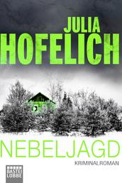 Nebeljagd - Kriminalroman