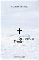 Cecilia Ekbäck: Schwarzer Winter ★★★★