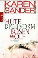 Karen Sander: Hüte dich vorm bösen Wolf ★★★★