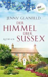 Der Himmel über Sussex - Roman