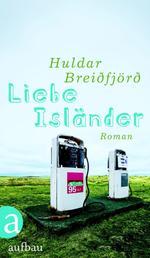 Liebe Isländer - Roman