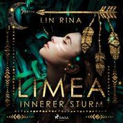 Limea – Innerer Sturm