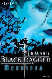 Mondspur - Black Dagger 5