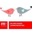 Ludwig Bechstein: Die drei Federn
