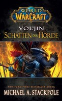 Michael Stackpole: World of Warcraft: Vol'jin - Schatten der Horde
