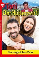 Friederike von Buchner: Toni der Hüttenwirt 158 – Heimatroman