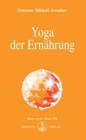 Omraam M Aivanhov: Yoga der Ernährung ★★★★