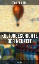 Kulturgeschichte der Neuzeit (Alle 5 Bände) - Die Krisis der Europäischen Seele von der Schwarzen Pest bis zum Ersten Weltkrieg