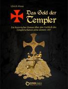 Ulrich Hinse: Das Gold der Templer ★★★★